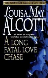 an analysis of the novel a long fatal love chase by louisa may alcott A long fatal love chase is a gothic thriller novel by louisa may alcott that was written in 1866, but not published until 1995 her publisher asked her to write something for serialization.