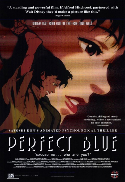 Perfect Blue (Psychological thriller-horror Anime)