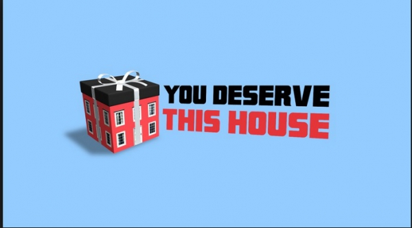 You Deserve This House, TV program